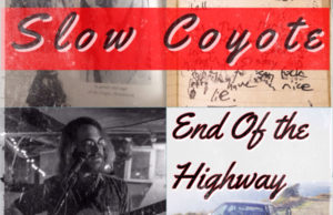 "Album art for ""End of the Highway"" by Seacoast NH band Slow Coyote"