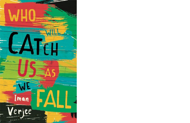 Who Will Catch Us As We Fall by Iman Verjee