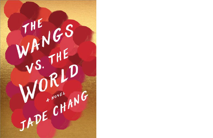 The Wangs vs. The Wold by Jade Chang