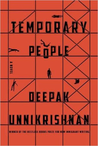 Temporary People Deepak Unnikrishnan