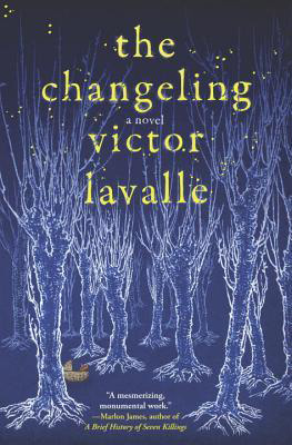 The Changeling by Victor LaValle