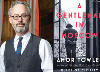 """Amor Towles """"A Gentleman in Moscow"""""""
